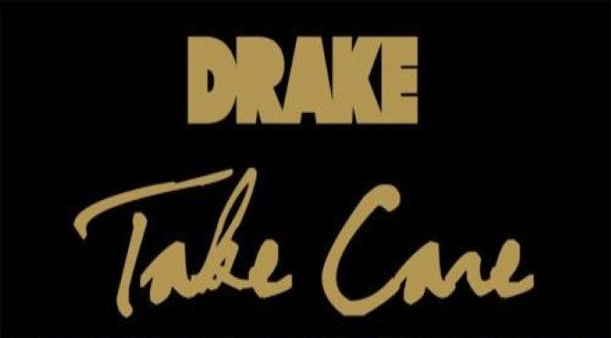 Take Care de Drake enfin dans les bacs !